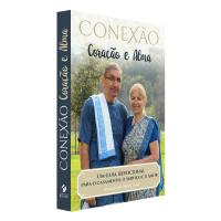 Conexão - Coração e Alma